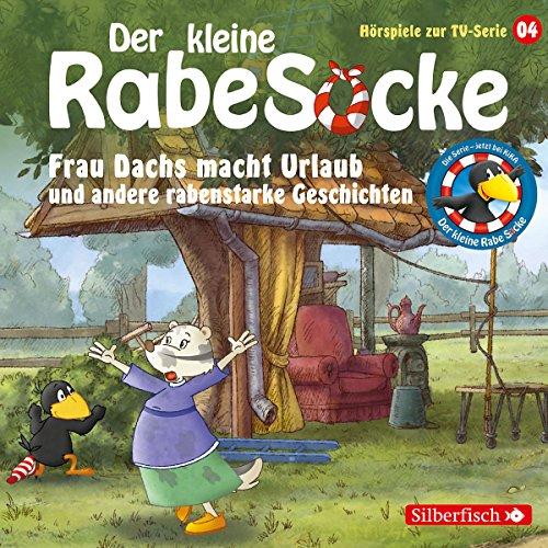 Preisvergleich Produktbild Frau Dachs macht Urlaub, Ein Tanzkleid für Frau Dachs, Rette sich, wer kann!: 1 CD (Der kleine Rabe Socke - Hörspiele zur TV Serie, Band 4)