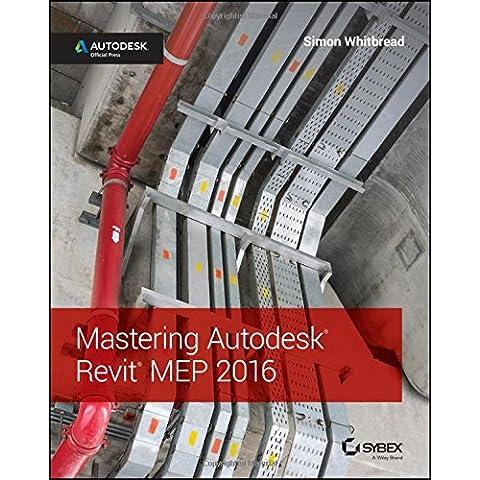 Mastering Autodesk Revit Mep (Mastering Computer)