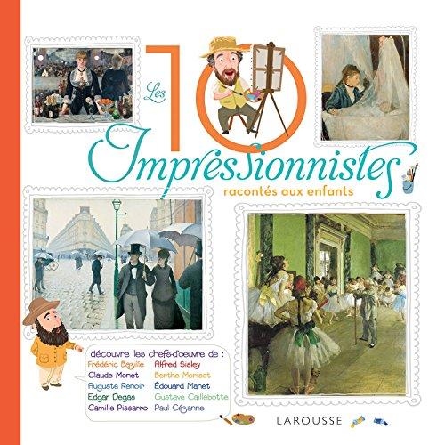 """<a href=""""/node/192253"""">Les 10 plus grands impressionnistes racontés aux enfants</a>"""