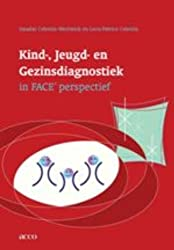 Kind-, Opvoedings- en Gezinsdiagnostiek in FACE-perspectief