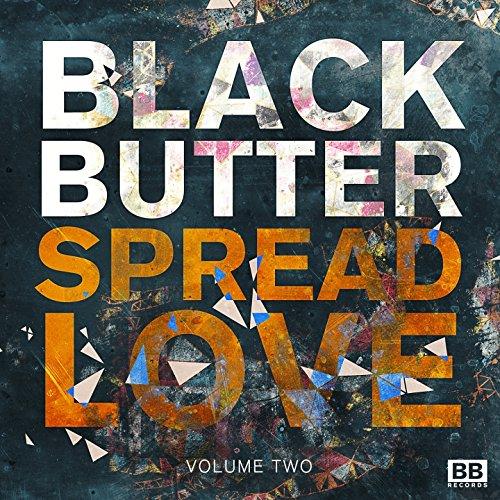 Black Butter - Spread Love, Vol. 2