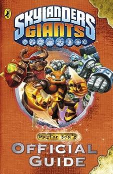 Skylanders Giants: Master Eon's Official Guide by [Hal Leonard]
