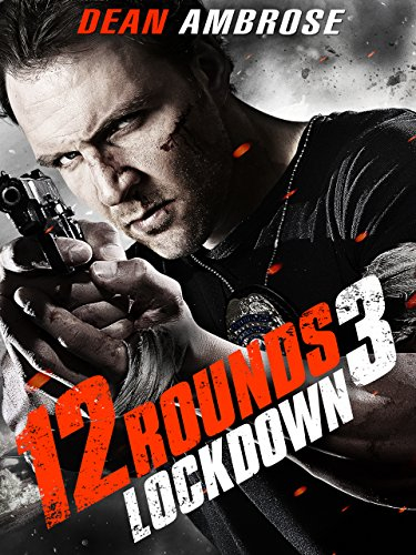 12 Rounds 3 Lockdown [OV/OmU]