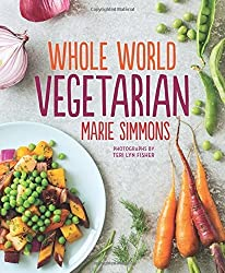 Whole World Vegetarian by Marie Simmons (2016-05-10)