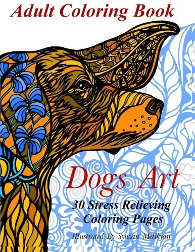 Portada del libro Dogs Art: Adult Coloring Book - 30 Stress Relieving Coloring Pages (Nature Art) by Ally Nathaniel (2016-02-02)
