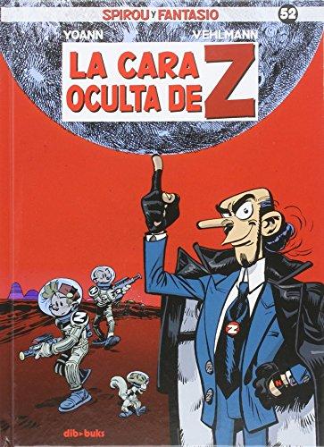 Spirou y Fantasio 52: La cara oculta de Z por Fabien Vehlmann