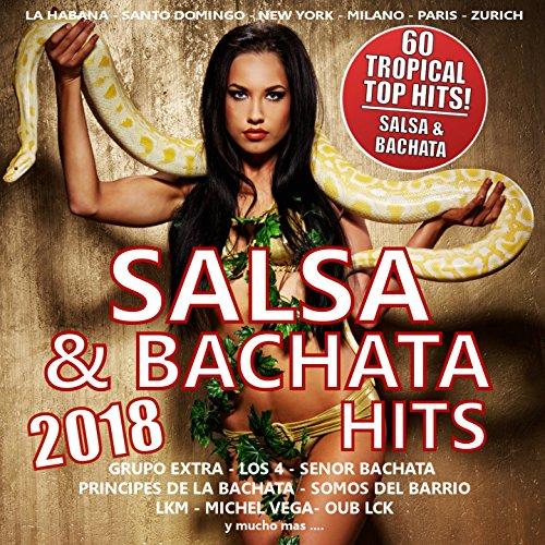 Salsa & Bachata Hits 2018 (60 ...