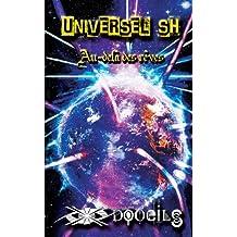 Universel SH (Édition de Poche): Au-delà des rêves