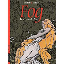 Fog (Tome 2) - Le destin de Jane