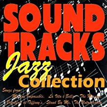 Soundtracks Jazz Collection (Songs from: Mission Impossible,