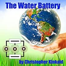 The Water Battery: Bridging the Fossil Fuel Past with the Clean Energy Future