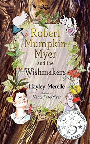 robert-mumpkin-myer-and-the-wish-makers-the-robert-mumpkin-myer-series-book-1-english-edition