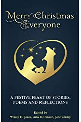 Merry Christmas Everyone: A festive feast of stories, poems and reflections Paperback
