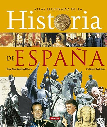Historia De España,Atlas Ilustrado por María Pilar Queralt del Hierro