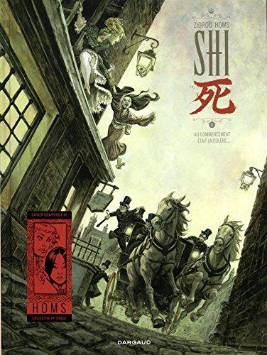 Shi, Tome 1 : Au commencement était la colère...