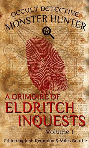 PDF A Grimoire of Eldritch Inquests: Occult Detective