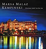 Marsa Malaz Kempinsky: Portrait of a Hotel