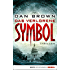 Das verlorene Symbol: Thriller (Robert Langdon 3)