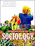 Introduction to Sociology by Anthony Giddens (2005-03-30)