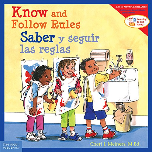 Know and Follow Rules (Learning to Get Along) por Cheri J. Meiners