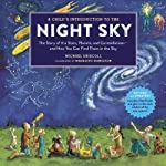 A Childs Introduction To The Night Sky (Revised and Updated): The Story of the Stars, Planets, and Constellations--and How You Can Find Them in the Sky