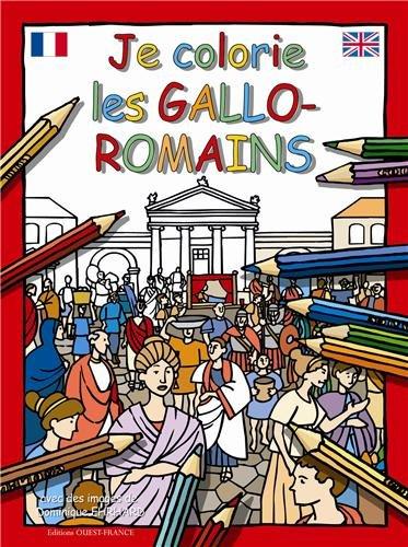 JE COLORIE GALLO-ROMAINS