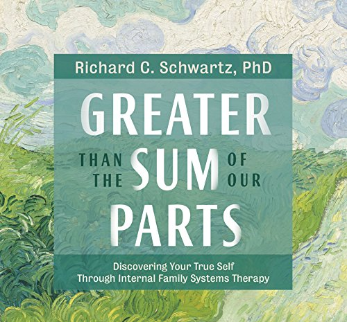 Greater Than the Sum of Our Parts: Discovering Your True Self through Internal Family Systems Therapy Personal Sound System
