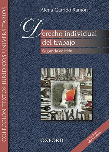 Derecho individual del trabajo (incluye la última reforma laboral) por Alena Garrido Ramón