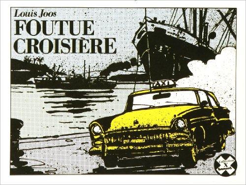 Foutue croisière, numéro 8 par L. Joos