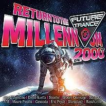 Future Trance-Return to the Millennium (2000er)