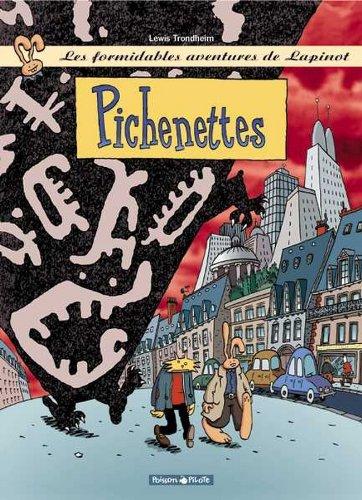 Les Formidables Aventures de Lapinot, tome 2 : Pichenettes par Lewis Trondheim