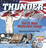 Thunder and Glory: The 25 Most Memorable Races in NASCAR Winston Cup History