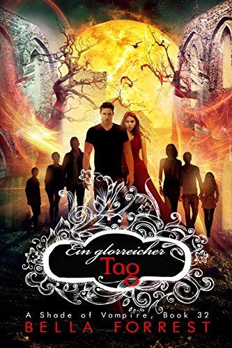 Das Schattenreich der Vampire 32: Ein glorreicher Tag