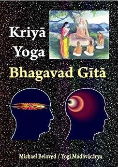 Kriya Yoga Bhagavad Gita (English Edition) di [Beloved, Michael]