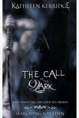 The Call of The Dark: Volume 2 (Searching For Eden) Paperback