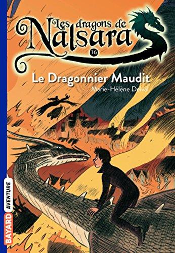 Les dragons de Nalsara, Tome 16: Le dragonnier maudit