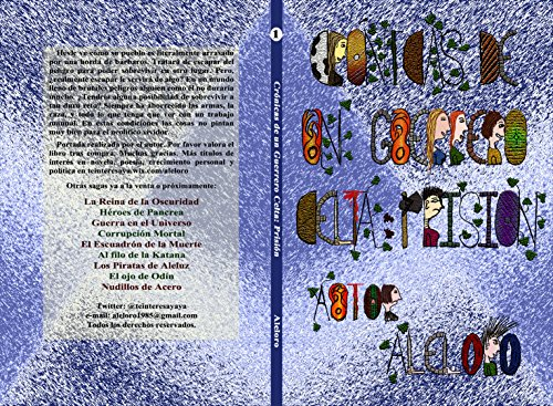 Prision (Cronicas de un Guerrero Celta nº 1) por Aleloro