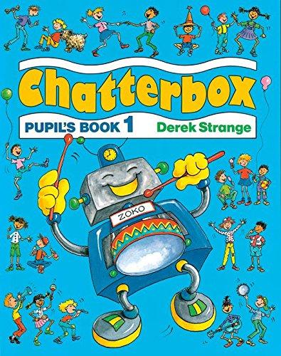 Chatterbox. Pupil's book. Per la Scuola elementare: Chatterbox 1: Pupil's Book - 9780194324311
