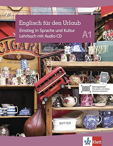 Englisch für den Urlaub: Einstieg in die Sprache und Kultur A1. Lehrbuch + Audio-CD