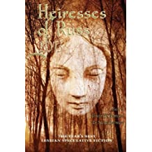 Heiresses of Russ 2013: The Year's Best Lesbian Speculative Fiction by Megan Arkenberg (2013-08-10)