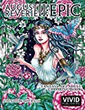 August Reverie 2: Epic - Fantasy Art Adult Coloring Book: Volume 2