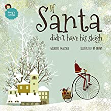 If Santa didn't have his sleigh: an illustrated book for kids about christmas (Lucy's world 7) (English Edition)