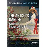 The Artist's Garden - American Impressionism