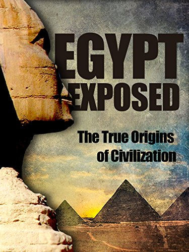 egypt-exposed-the-true-origins-of-civilization