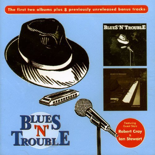 First Trouble by Blues 'N' Trouble (2002-08-26)