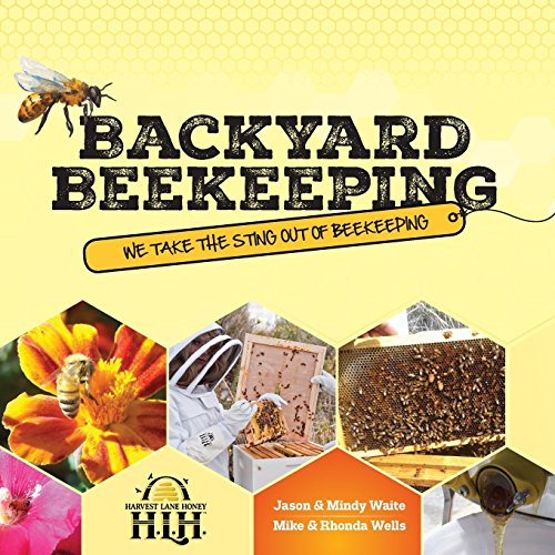 Harvest Lane Honey Backyard Beekeeping: We Take The Sting Out of Beekeeping