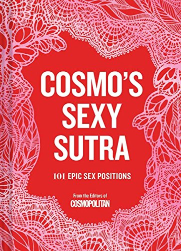 Cosmopolitan: The A-Z of Sex: The Ultimate Sexy Reference Book