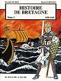 Histoire de Bretagne T2 830-1341
