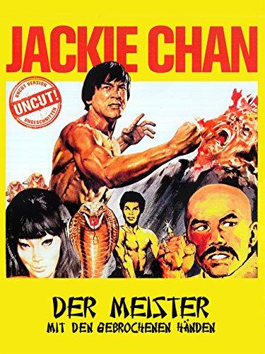 Jackie Chan - Der Meister mit den gebrochenen Händen