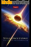 Yellowstone - Die letzte Verschwörung (German Edition)